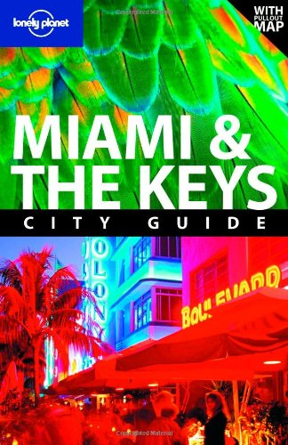 Lonely Planet Miami & The Keys (City Travel Guide)