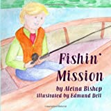 img - for Fishin' Mission book / textbook / text book
