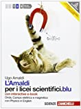 Amaldi per i licei scientifici.blu. Con Physics in english. Con interactive e-book. Con espansione online