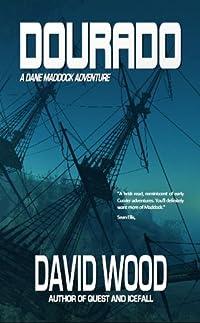 Dourado: A Dane Maddock Adventure by David Wood ebook deal
