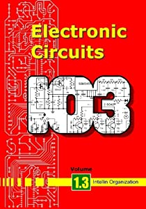 Electronic Circuits Volume 1.3 from BookSurge Publishing