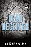 Dead Deceiver (Loon Lake Mystery)