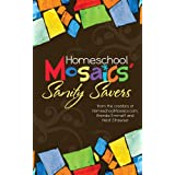 Homeschool Mosaics' Sanity Savers ~ Brenda Emmett