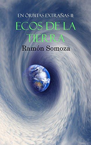 Ecos de la Tierra (En órbitas extrañas nº 11)