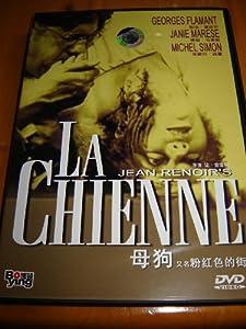 La Chienne (1931) / Region Free DVD / Audio: French / Subtitle: Chinese / Starring: Georges Flamant, Janie Marèse, Michel Simon, Magdeleine Bérubet, Roger Gaillard / Director: Jean Renoir