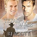 Texas Heat: Texas Series, Book 3 | RJ Scott