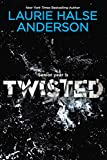 Twisted (0142411841) by Anderson, Laurie Halse