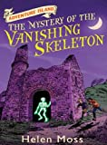img - for Adventure Island 6: The Mystery of the Vanishing Skeleton: The Mystery of the Vanishing Skeleton book / textbook / text book