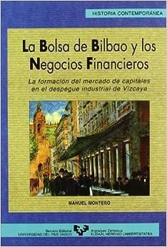 La Bolsa de Bilbao y los negocios financieros: La