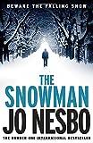 Jo Nesbo The Snowman: A Harry Hole thriller (Oslo Sequence 5)