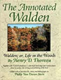 img - for The Annotated Walden, or, Life in the Woods, Together with Civil Disobedience book / textbook / text book
