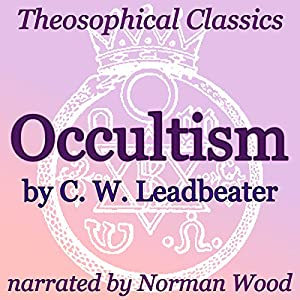 Occultism: Theosophical Classics Audiobook