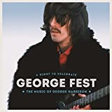 George Fest: a Night to Celebr
