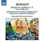 Rossini: Complete Piano Music 3 (Pech...