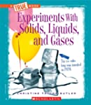 Experiments with Solids, Liquids, and...