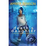Death's Daughter: A Calliope Reaper-Jones Novelby Amber Benson