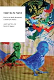 img - for Tweeting to Power: The Social Media Revolution in American Politics (Oxford Studies in Digital Politics) book / textbook / text book