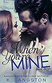 When You're Mine (MINE #3)