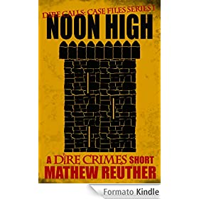 Noon High (Dire Calls 2)