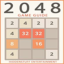 2048 Game Guide (       UNABRIDGED) by Hiddenstuff Entertainment Narrated by Brian Ackley