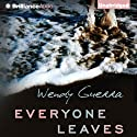 Everyone Leaves (       UNABRIDGED) by Wendy Guerra Narrated by Laura Roppe