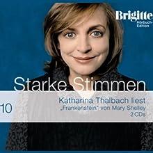 Frankenstein (Brigitte Hörbuch-Edition 2006/10) Hörbuch von Mary Shelley Gesprochen von: Katharina Thalbach