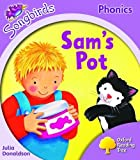 Oxford Reading Tree: Stage 1+: Songbirds: Sam's Pot