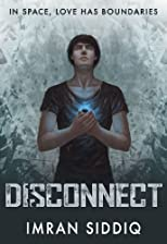Disconnect: Divided Worlds Trilogy: Book One (Volume 1)