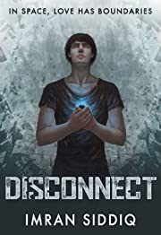 Disconnect: Book One of the Divided Worlds Trilogy