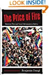 The Price of Fire: Resource Wars and...