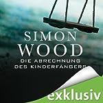 Die Abrechnung des Kinderfängers | Simon Wood
