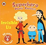 img - for Superhero Phonics Readers Invisible Liz Level 6: Learn To Read book / textbook / text book