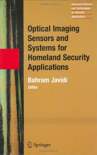 Optical Imaging Sensors And Systems For Homeland Security Applications (Advanced Sciences And Technologies For Security Applications)
