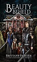 Beauty Beheld: A Retelling Of Hansel And Gretel (the Becoming Beauty Trilogy Book 3)