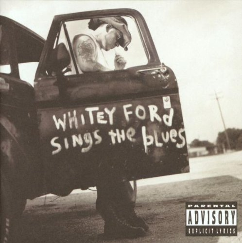 Everlast - WHITEY  FORD  SINGS  THE  BLUES - Zortam Music