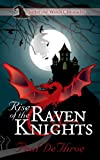 img - for Rise of the Raven Knights (Suffer the Witch Chronicles Book 1) book / textbook / text book