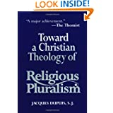 Toward a Christian Theology of Religious Pluralism