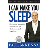I Can Make You Sleep: Overcome Insomnia Forever and Get the Best Rest of Your Life!  Book and CD ~ Paul McKenna