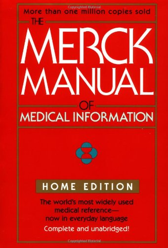 The Merck Manual of Medical Information (Merck Manual Home Health Handbook (Quality)), Berkow, Robert
