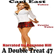 A Double Treat 47 (       UNABRIDGED) by Carl East Narrated by Roxanne Hill