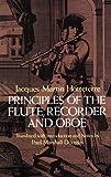 Principles of the Flute, Recorder and Oboe (Principes De La Flute) (Dover Books on Music)