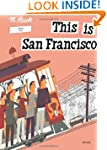 This is San Francisco [A Children's C...