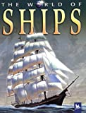 The World of Ships (0753410753) by Wilkinson, Philip
