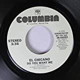 El Chicano 45 RPM Do You Want Me / Do You Want Me