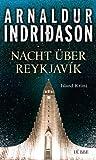 Arnaldur Indri�ason: Nacht �ber Reykjav�k