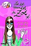 Los dos mundos de Zo�