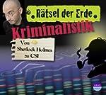 R�tsel der Erde: Kriminalistik. Von S...