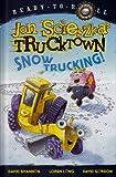 Snow Trucking! (Ready-To-Read Jon Scieszka's Trucktown - Level 1)