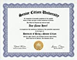 51IsgMHLi0L. SL160  Senior Citizen Degree: Custom Gag Diploma Doctorate Certificate (Funny Customized Joke Gift   Novelty Item)