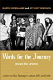 img - for Words for the Journey: Letters to Our Teenagers about Life and Faith, Revised and Updated book / textbook / text book